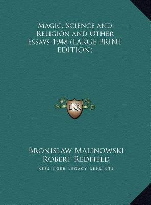 Magic,Science and Religion and other essays – Malinowski Notes