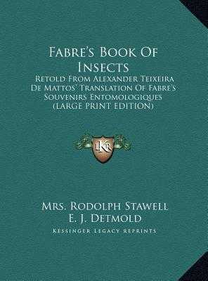 fabre 39 s book of insects mrs rodolph stawell 9781169953246. Black Bedroom Furniture Sets. Home Design Ideas