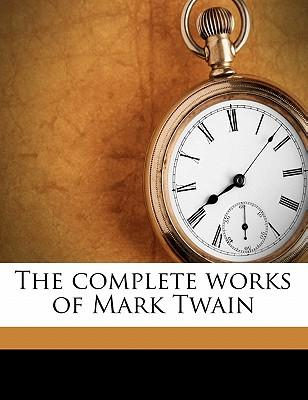 The Complete Works of Mark Twain Volume 23