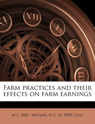 Farm Practices and Their Effects on Farm Earnings