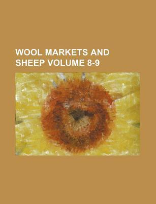Wool Markets and Sheep Volume 8-9