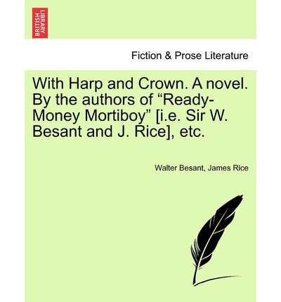 With Harp and Crown. a Novel. by the Authors of