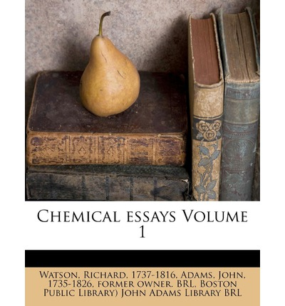 Chemical Essays Volume 1