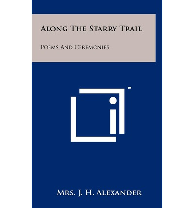 Along the Starry Trail : Poems and Ceremonies