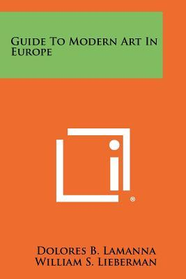 Guide to Modern Art in Europe