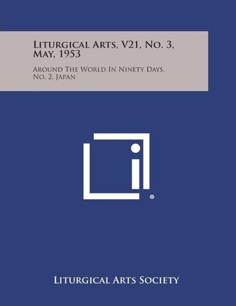 Liturgical Arts, V21, No. 3, May, 1953 : Around the World in Ninety Days, No. 2, Japan