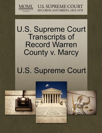 U.S. Supreme Court Transcripts of Record Warren County V. Marcy
