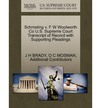 Schmeling V. F W Woolworth Co U.S. Supreme Court Transcript of Record with Supporting Pleadings