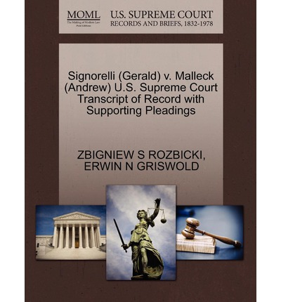 Signorelli (Gerald) V. Malleck (Andrew) U.S. Supreme Court Transcript of Record with Supporting Pleadings