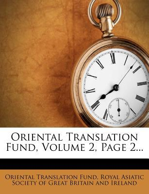 Oriental Translation Fund, Volume 2, Page 2...