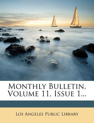 Monthly Bulletin, Volume 11, Issue 1...