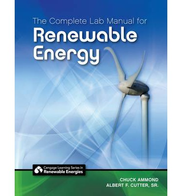 The Complete Lab Manual for Renewable Energy