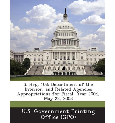 S. Hrg. 108 : Department of the Interior, and Related Agencies Appropriations for Fiscal Year 2004, May 22, 2003