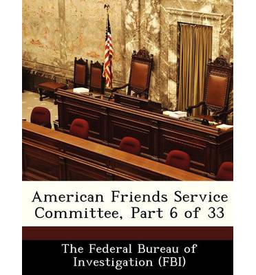 American Friends Service Committee, Part 6 of 33