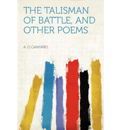 The Talisman of Battle, and Other Poems