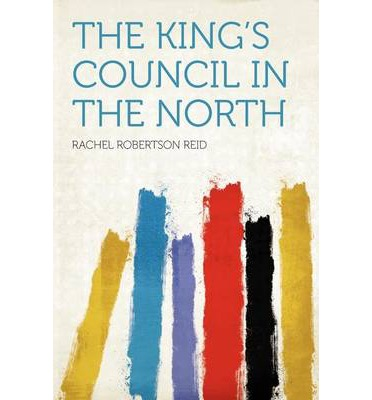 The King's Council in the North
