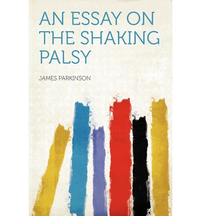 Parkinson An Essay On The Shaking Palsy Title Pagepng Picture