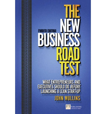 the new business road test summary The new business road test 1 the new business road test sourced from jwmullins book source:  .