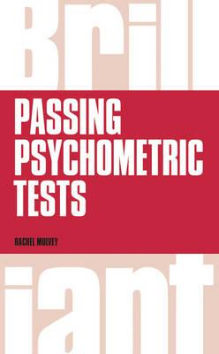 Brilliant Passing Psychometric Tests : Tackling Selection Tests with Confidence