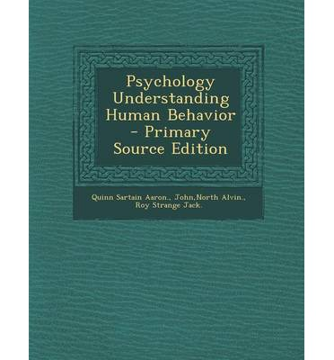 psychology and understanding human behavior Psychologists study mental processes and human behavior by  much that can help increase understanding between  for psychology.