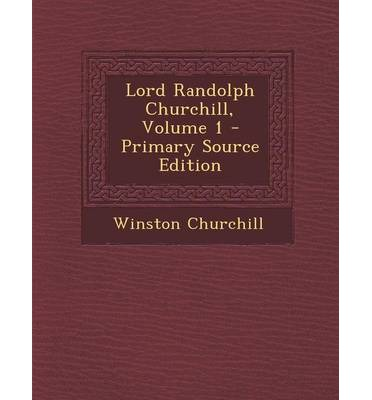 An introduction to life of lord randolph churchill