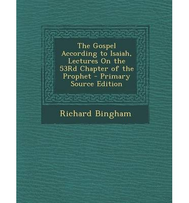 The gospel according to isaiah lectures on the 53rd chapter of the