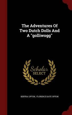 the adventures of two dutch dolls and a golliwogg pdf