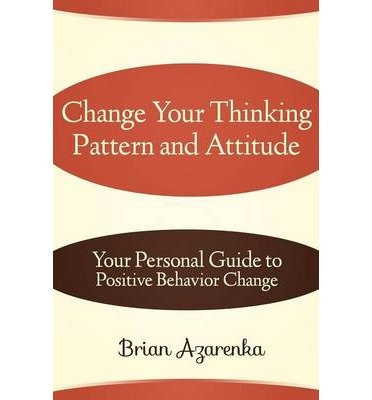 how to change your way of thinking to positive