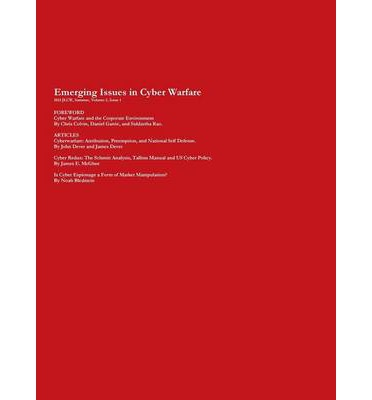 2013 Journal of Law & Cyber Warfare, Summer, Volume 2, Issue 1