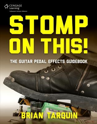 stomp on this the guitar pedal effects guidebook. Black Bedroom Furniture Sets. Home Design Ideas