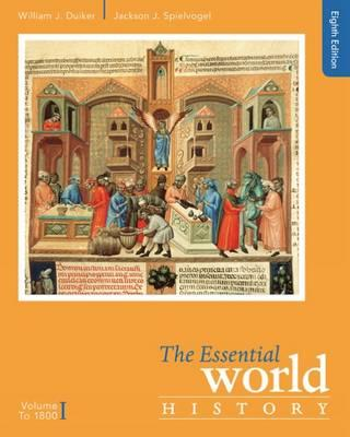 The essential world history to 1800 volume i william j duiker