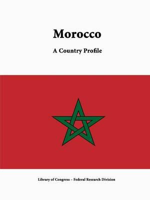 Morocco: A Country Profile