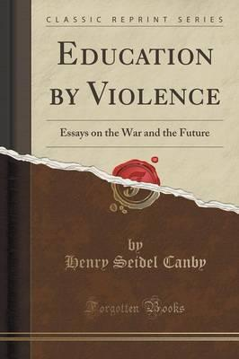 the conquest of violence an essay on war and revolution Even though the revolution was the result of taxes levied by the british parliament intended to get the american colonies to pay their fair share of the french and indian war, the revolution was still justified if for no other reason than we speak english correctly.