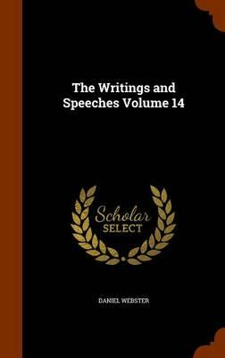 The Writings and Speeches Volume 14