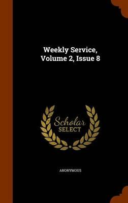 Weekly Service, Volume 2, Issue 8