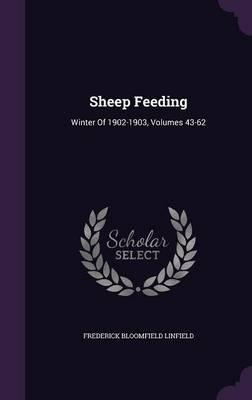 Sheep Feeding : Winter of 1902-1903, Volumes 43-62