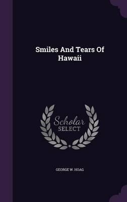 Smiles and Tears of Hawaii