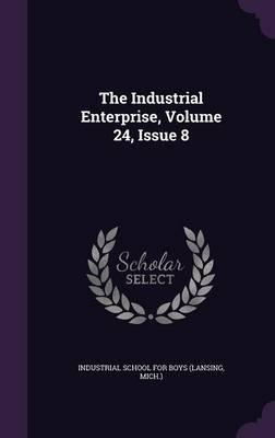 The Industrial Enterprise, Volume 24, Issue 8