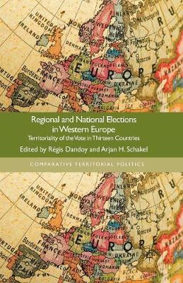 Regional and National Elections in Western Europe 2013 : Territoriality of the Vote in Thirteen Countries