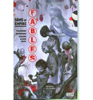 Fables: Sons of Empire Volume 09