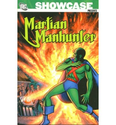 Showcase Presents Martian Manhunter: Volume 1