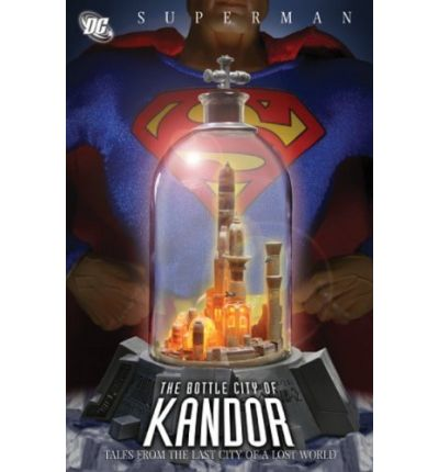 The Bottle City of Kandor