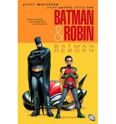 Batman and Robin: Batman Reborn Volume 01