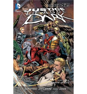 Justice League Dark: The Rebirth of Evil Volume 4