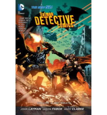 Batman Detective Comics: The Wrath Volume 4
