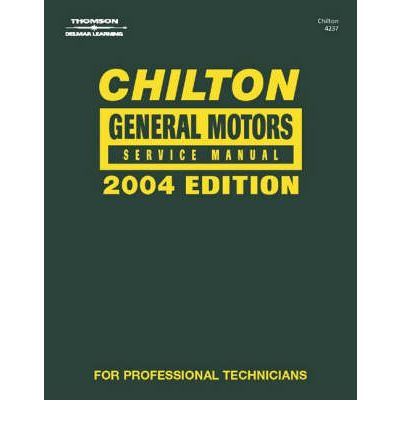 Chilton General Motors Service Manual Delmar Thomson