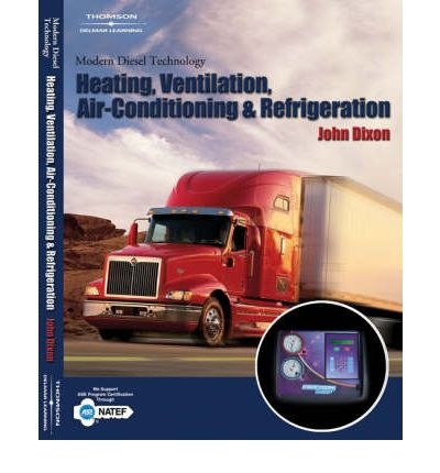 Modern Diesel Technology : Heating, Ventilation, Air Conditioning and Refrigeration