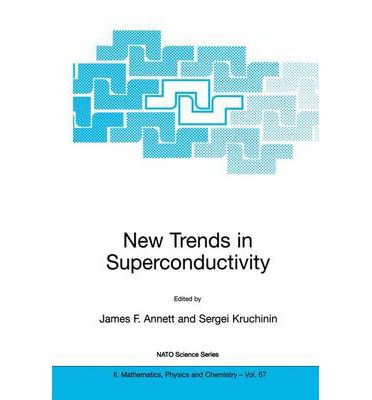 New Trends in Superconductivity : James F. Annett ...