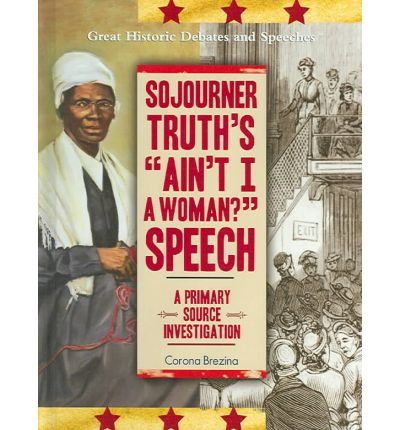 aint i a woman by sojournor This february, we honor sojourner truth, an incredible icon for the abolition of  slavery and advocate for women's rights.