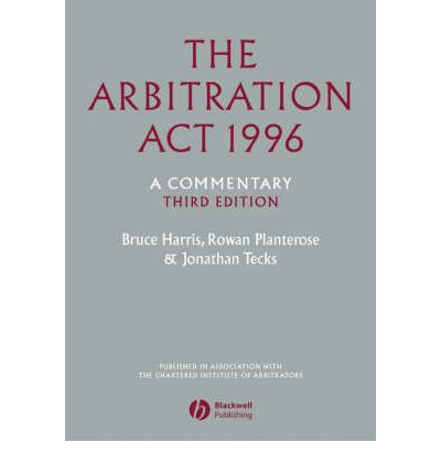 The Arbitration Act 1996 : A Commentary